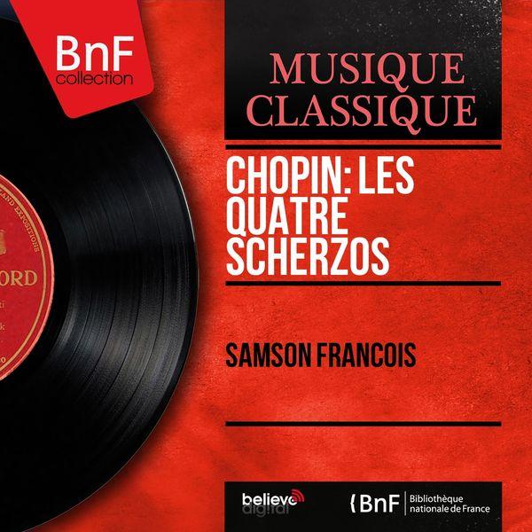 Samson François - Chopin: Les quatre scherzos (Mono Version)