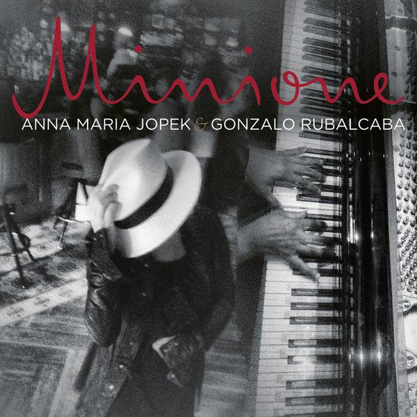 Anna Maria Jopek - Minione