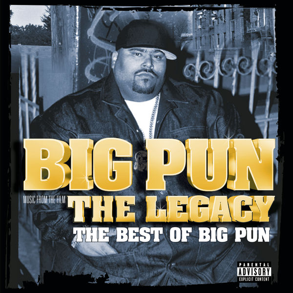 The legacy: the best of big pun big pun | songs, reviews.