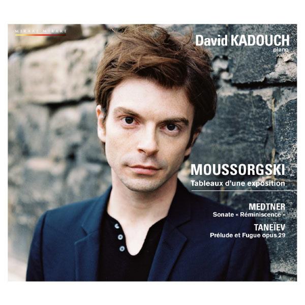 David Kadouch - Moussorgski: Tableaux d'une exposition
