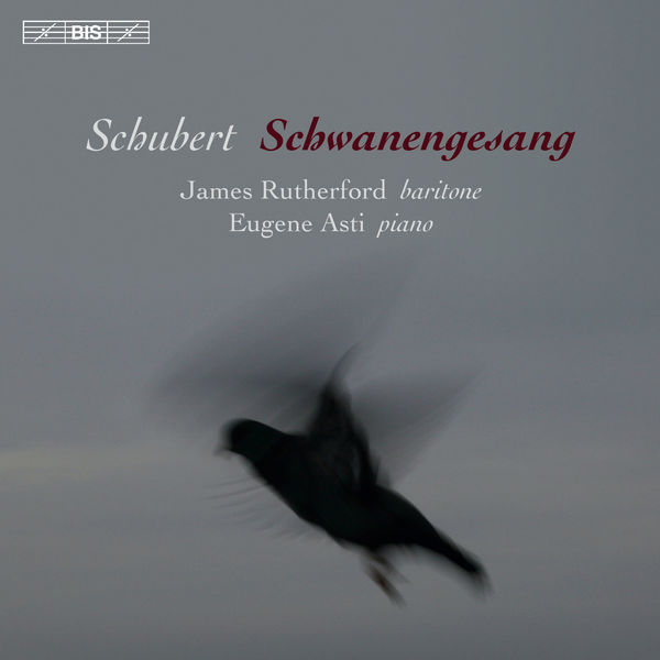 James Rutherford - Schubert : Schwanengesang, D. 956