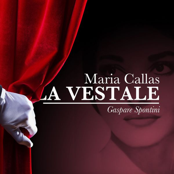 Maria Callas - Maria Callas: La Vestale- Gaspare Spontini