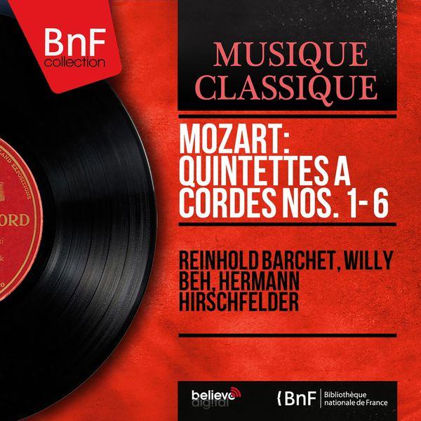 Reinhold Barchet - Mozart: Quintettes à cordes Nos. 1 - 6 (Mono Version)