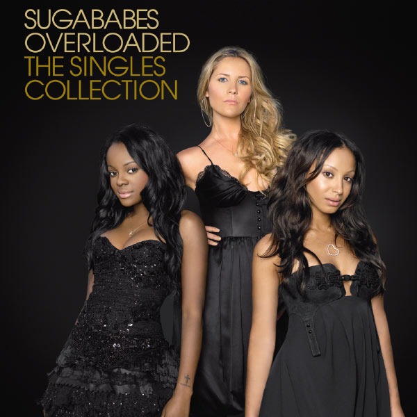 Sugababes - Overloaded: The Remix Collection