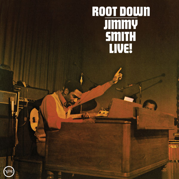 Jimmy Smith - Root Down - Live !