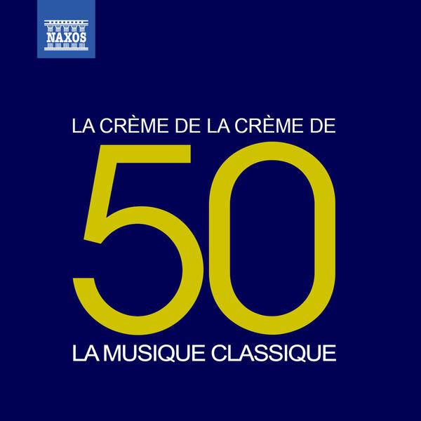 London Symphony Orchestra - La crème de la crème: La musique classique