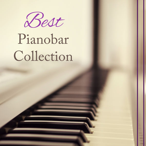 Pianobar Moods - Best Pianobar Collection: Easy Listening Relaxing Classical Piano Music, Soft Instrumental Jazz Songs