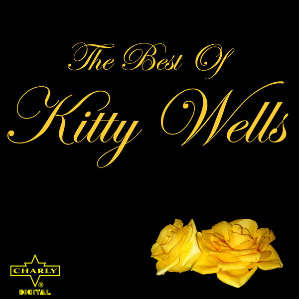 Kitty Wells - The Best of Kitty Wells