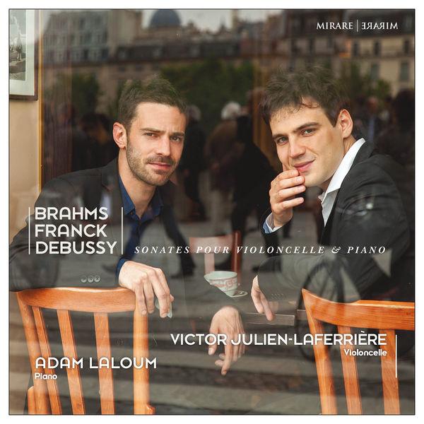 Adam Laloum - Brahms, Franck & Debussy : Sonatas for Cello & Piano