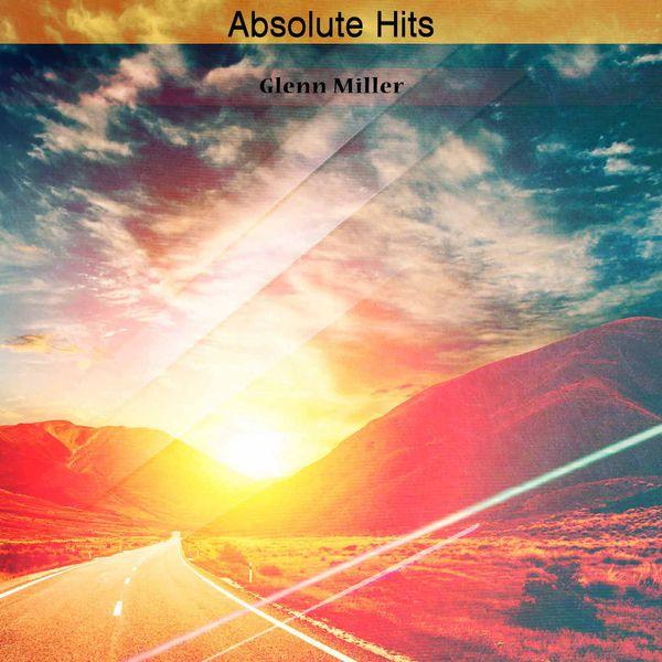 Glenn Miller - Absolute Hits