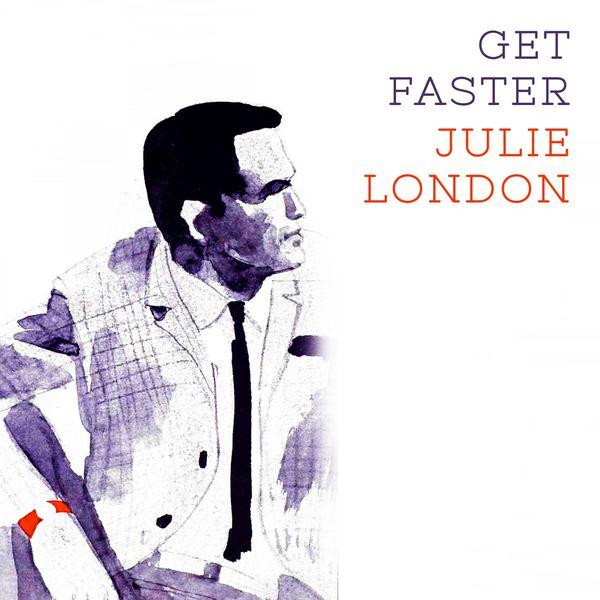 Julie London - Get Faster