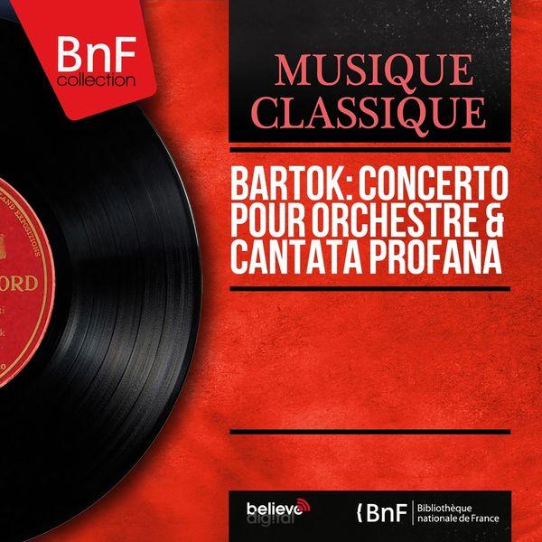Various Artists - Bartok: Concerto pour orchestre & Cantata profana (Mono version)