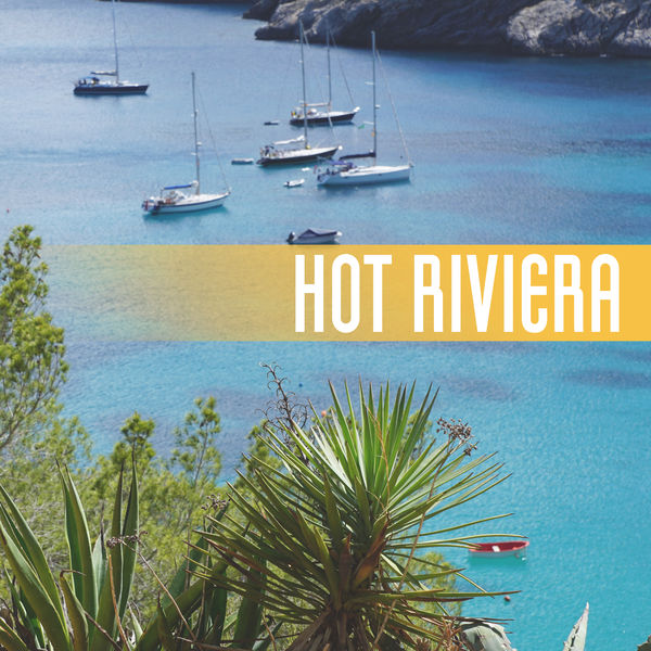 Lounge Chillout - Hot Riviera – Best Chill Out Music, Beach Chill, Relax Under Palms, Ibiza Lounge, Ambient Music, Sunset, Relaxing Music