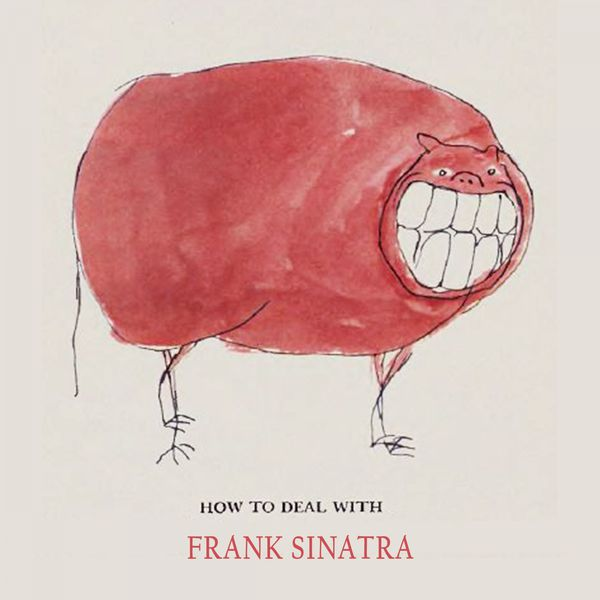 Frank Sinatra - How To Deal With