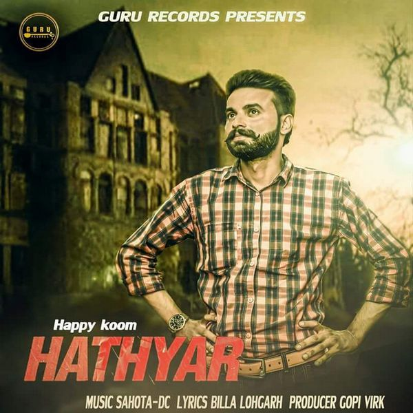 Hathyar mp3 song download hathyar hathyar punjabi song by b saanj.