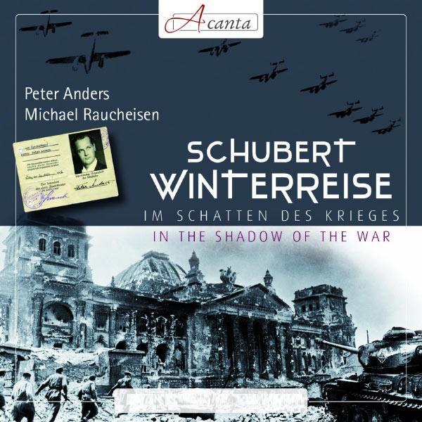 Peter Anders - Franz Schubert : Winterreise