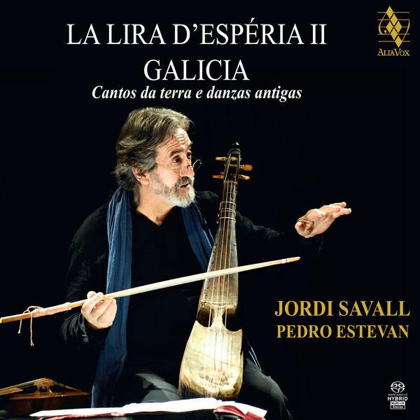 Jordi Savall - La Lira d'Espéria II - Galicia