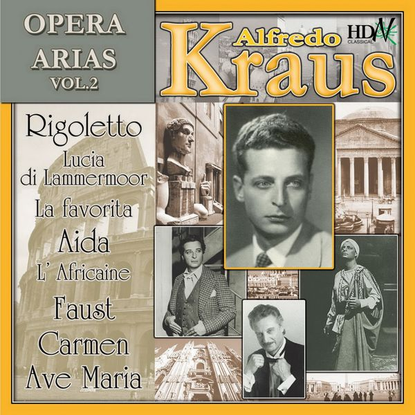 Symphony Orchestra of Madrid - Alfredo Kraus : Opera Arias, Vol. II