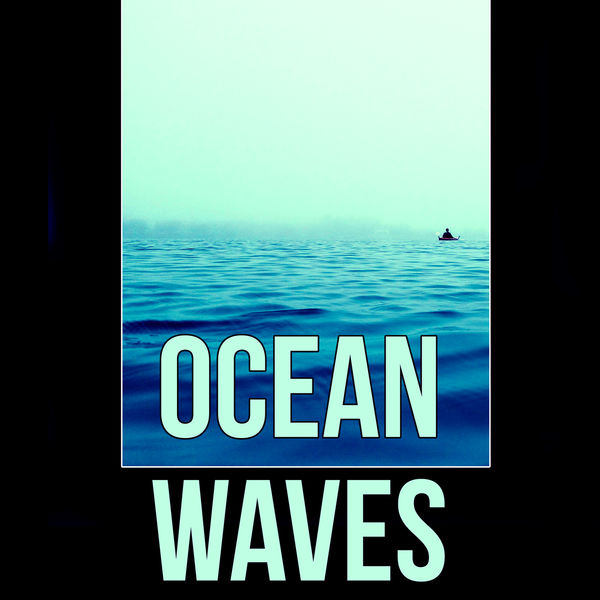 Ocean Waves - Music for Aromatherapy, Intimate Moments