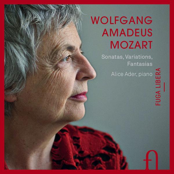 Alice Ader - Mozart: Sonatas, Variations, Fantasias