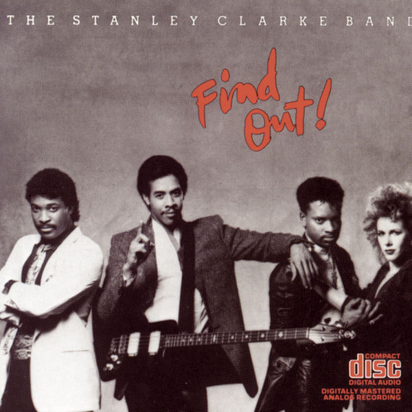 The Stanley Clarke Band|Find Out!