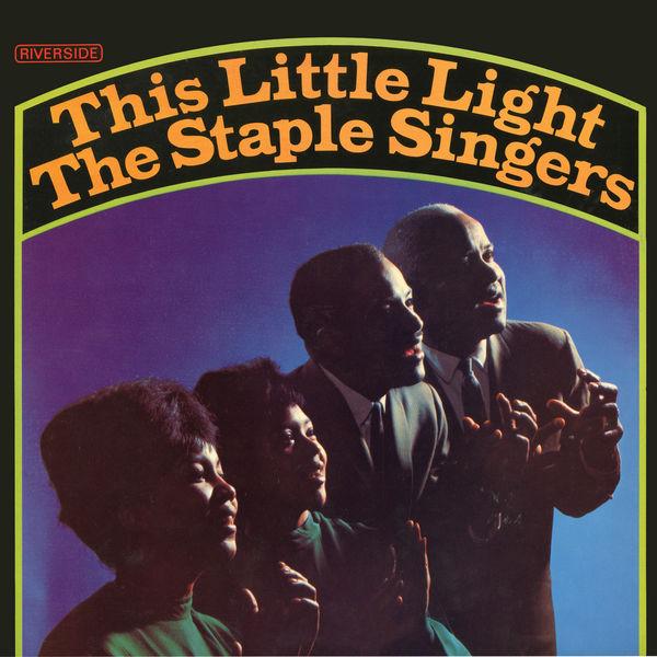 The Staple Singers - This Little Light