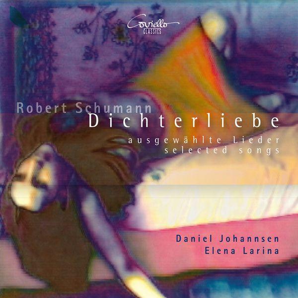 Daniel Johannsen - Dichterliebe op. 48 - Lieder (Sélection)
