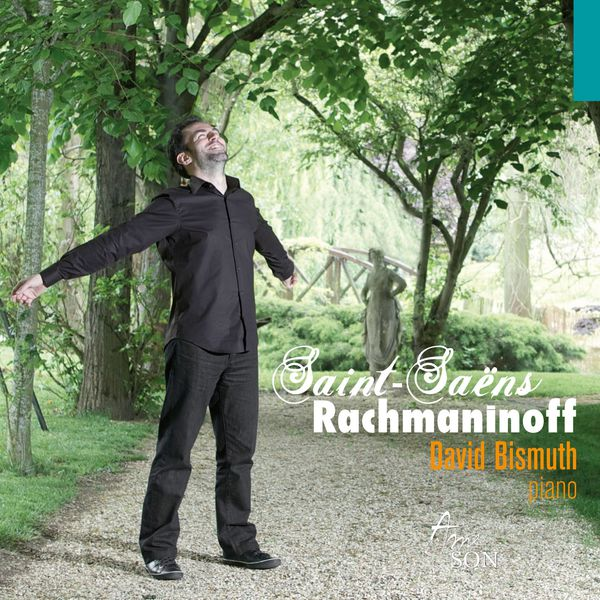 David Bismuth - Saint-Saëns, Rachmaninoff