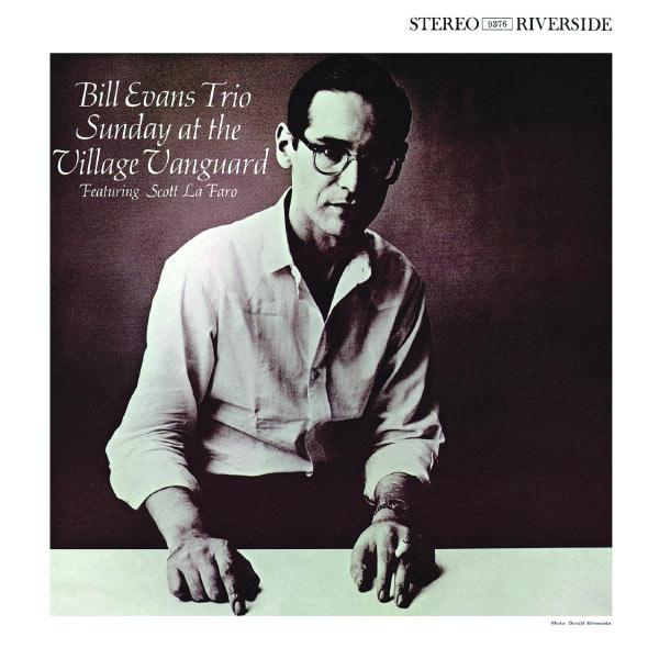 Bill Evans Trio - Sunday At The Village Vanguard [Keepnews Collection]