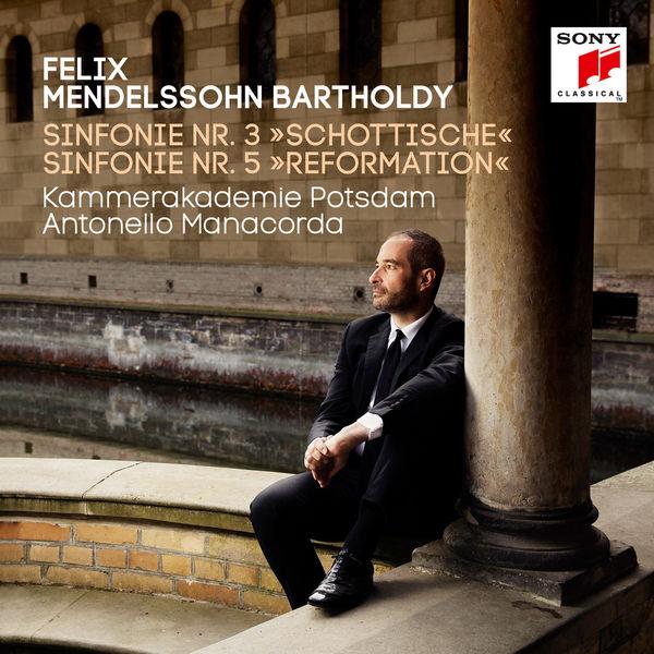 Kammerakademie Potsdam - Mendelssohn: Symphonies Nos. 3 & 5