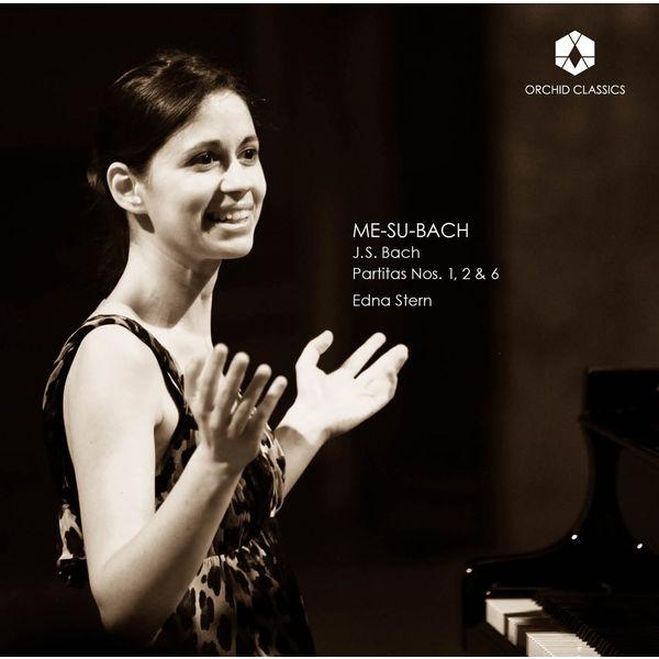 Edna Stern - Me-Su-Bach - Bach: Partitas Nos. 1, 2 & 6
