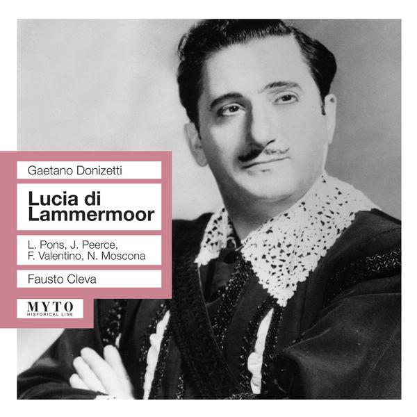 Fausto Cleva|Lucia di Lammermoor (Intégrale)