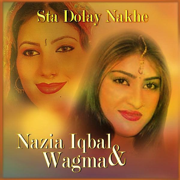 Nazia Iqbal - Sta Dolay Nakhe, Vol. 1