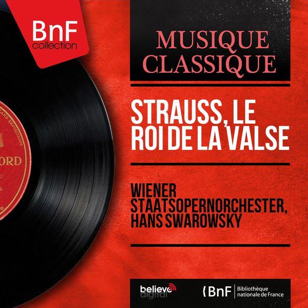 Orchestre de l'opéra d'état de Vienne - Strauss, le roi de la valse (Mono Version)