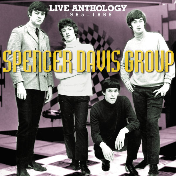 The Spencer Davis Group - Live Anthology 1965-1968