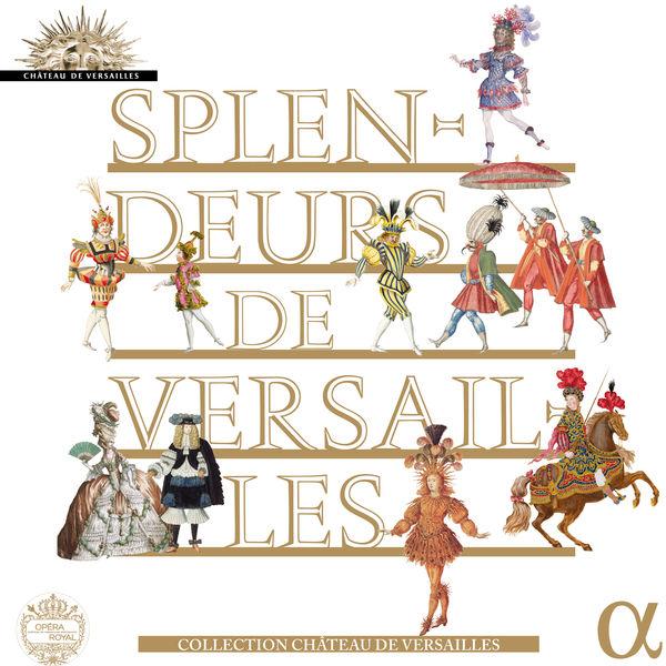 Various Artists - Splendeurs de Versailles (Coll. Château de Versailles)