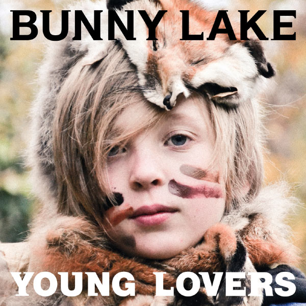 Bunny Lake - Young Lovers