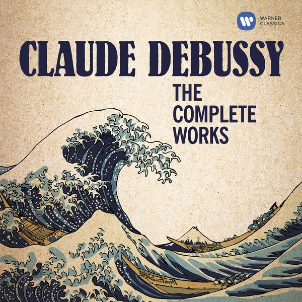 Various Artists - Debussy : The Complete Works