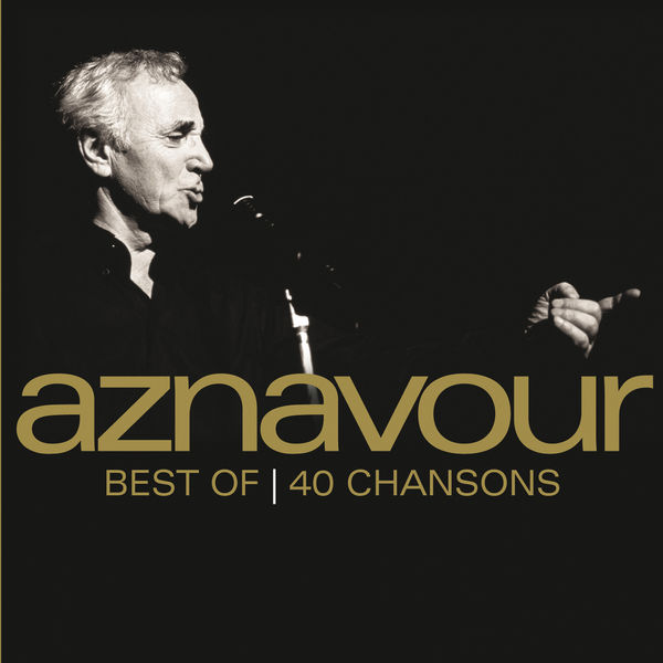 Charles Aznavour - Best Of 40 Chansons