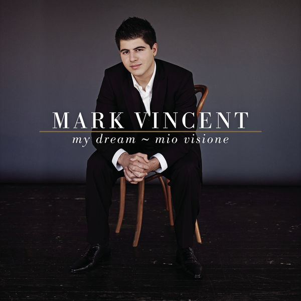 Mark Vincent - My Dream - Mio Visione