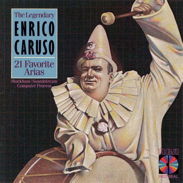 Enrico Caruso - 21 Arias