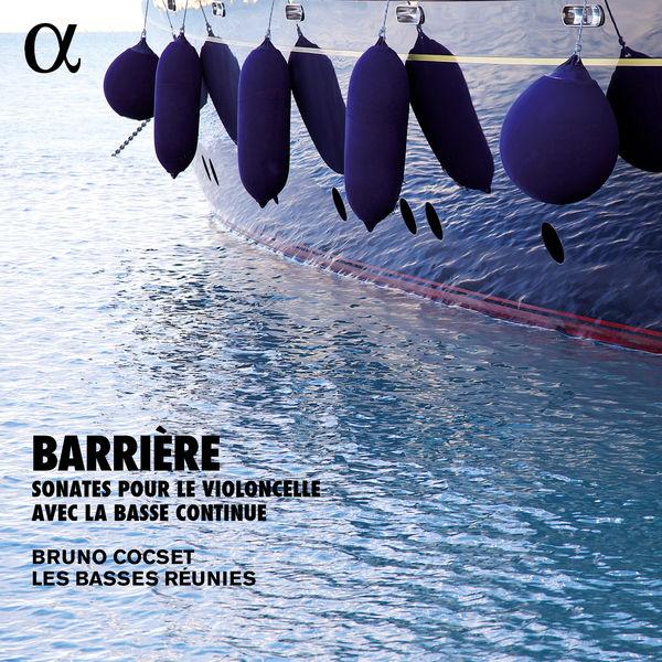 Bruno Cocset - Barrière: Sonates pour violoncelle & basse continue