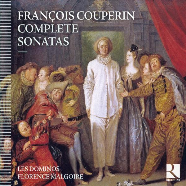 Les Dominos - François Couperin: Complete Sonatas