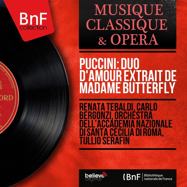 Renata Tebaldi - Puccini: Duo d'amour extrait de Madame Butterfly (Mono Version)