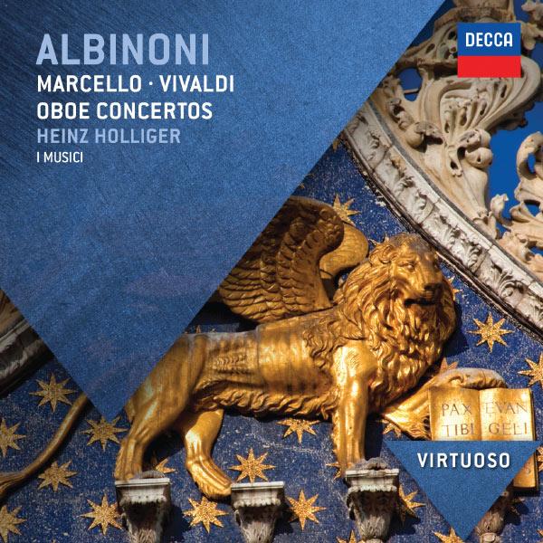 Heinz Holliger - Albinoni, Marcello & Vivaldi: Oboe Concertos