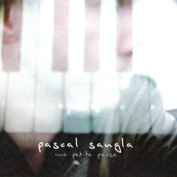 Pascal Sangla - Une petite pause