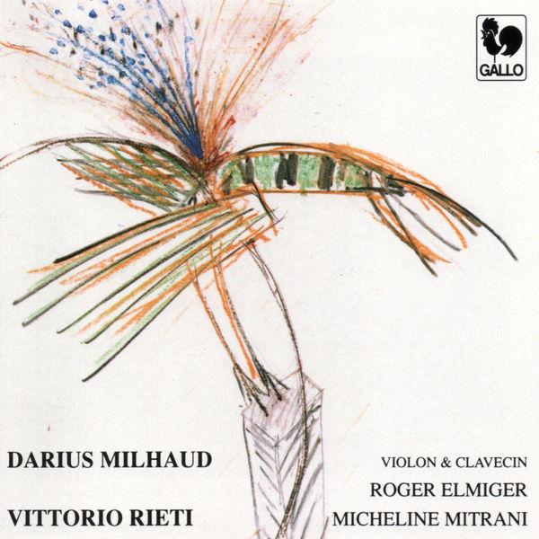 Darius Milhaud - Darius Milhaud & Vittorio Rieti: Violin Sonatas