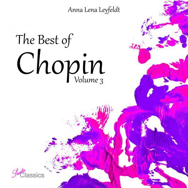 Anna Lena Leyfeldt - The Best of Chopin, Vol. 3