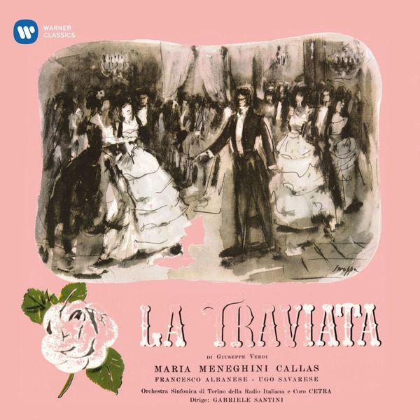 Maria Callas - Giuseppe Verdi : La Traviata (1953) - Callas Remastered