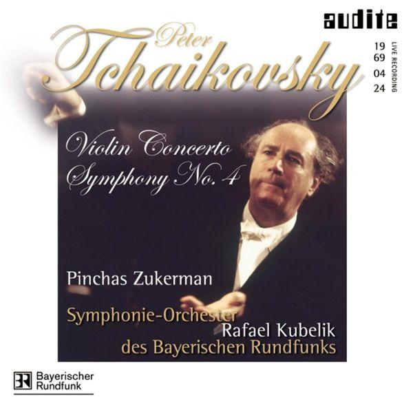 Rafael Kubelik|Tchaikovsky: Violin Concerto - Symphony No. 4 (1969) (Pyotr Il'yich Tchaikovsky)